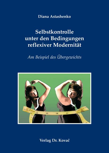 Cover: Selbstkontrolle unter den Bedingungen reflexiver Modernität