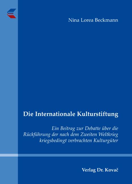Cover: Die Internationale Kulturstiftung