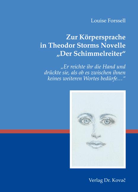 """Cover: Zur Körpersprache in Theodor Storms Novelle """"DerSchimmelreiter"""""""