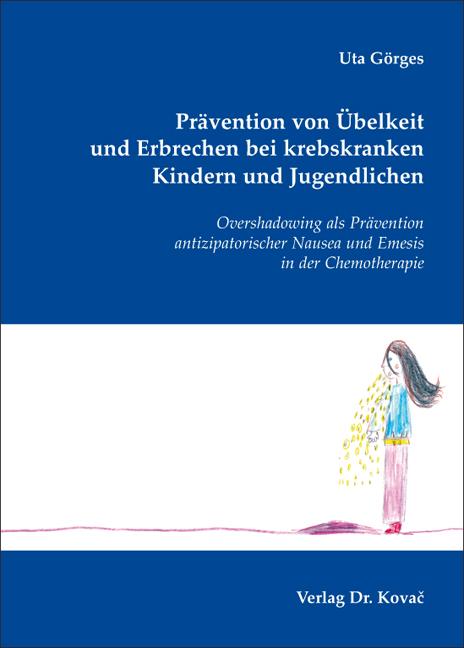 Cover: Prävention von Übelkeit und Erbrechen bei krebskranken Kindern und Jugendlichen