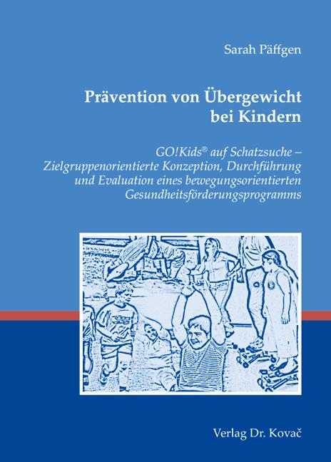 Cover: Prävention von Übergewicht bei Kindern
