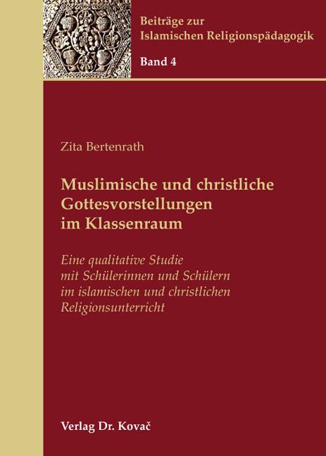 Cover: Muslimische und christliche Gottesvorstellungen im Klassenraum