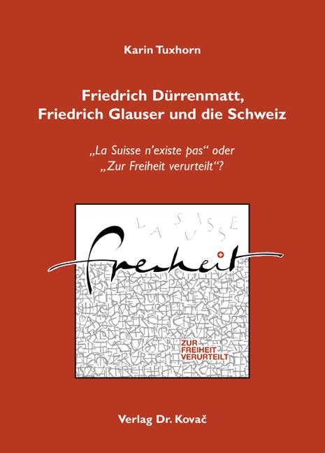 Cover: Friedrich Dürrenmatt, Friedrich Glauser und die Schweiz