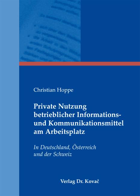 Cover: Private Nutzung betrieblicher Informations- und Kommunikationsmittel am Arbeitsplatz