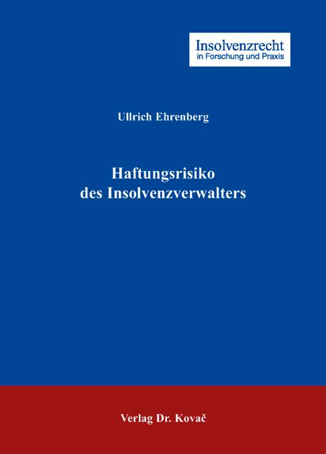 Cover: Haftungsrisiko des Insolvenzverwalters