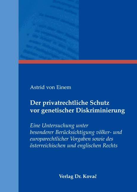 Cover: Der privatrechtliche Schutz vor genetischer Diskriminierung