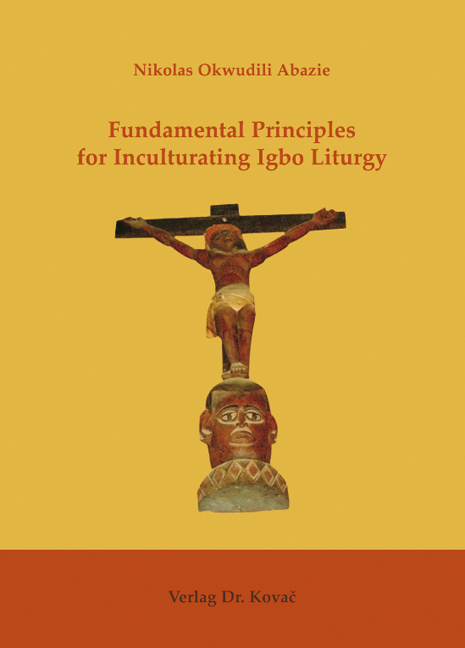 Cover: Fundamental Principles for Inculturating Igbo Liturgy