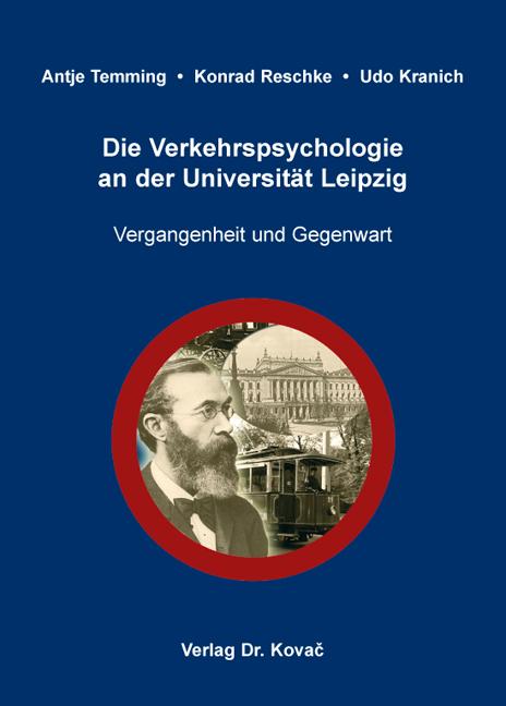 Cover: Die Verkehrspsychologie an der Universität Leipzig
