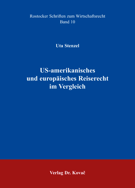 Cover: US-amerikanisches und europäisches Reiserecht im Vergleich