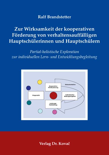 Cover: Zur Wirksamkeit der kooperativen Förderung von verhaltensauffälligen Hauptschülerinnen und Hauptschülern