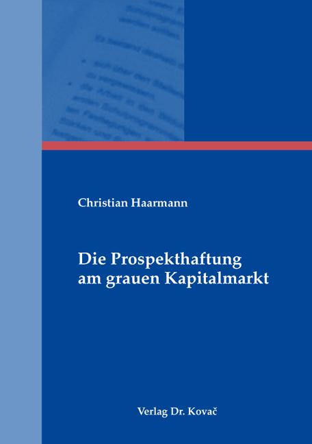 Cover: Die Prospekthaftung am grauen Kapitalmarkt