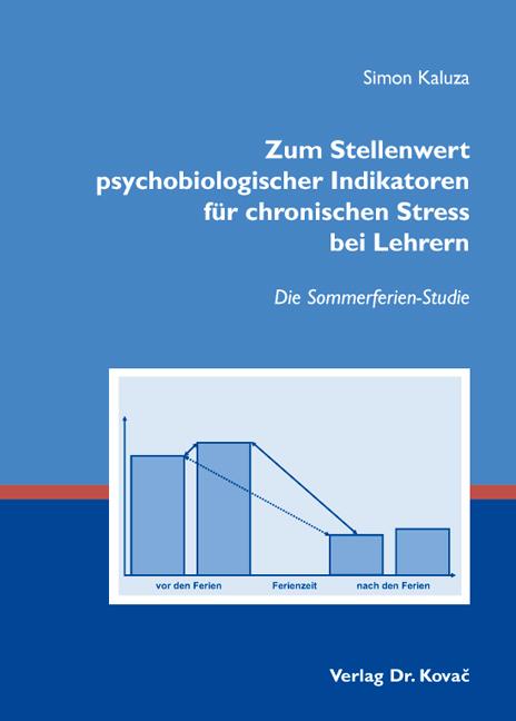 Cover: Zum Stellenwert psychobiologischer Indikatoren für chronischen Stress bei Lehrern