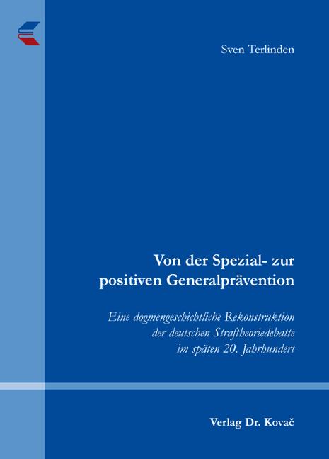 Cover: Von der Spezial- zur positiven Generalprävention