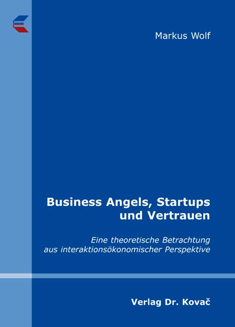 Cover: Business Angels, Startups und Vertrauen
