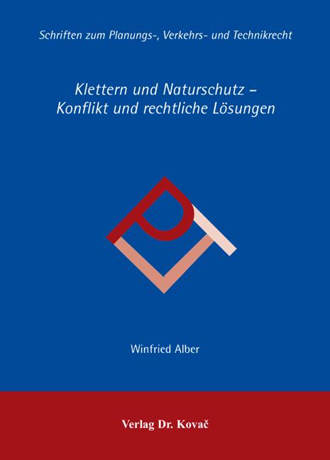Cover: Klettern und Naturschutz – Konflikt und rechtliche Lösungen