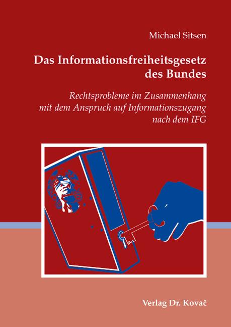 Cover: Das Informationsfreiheitsgesetz des Bundes