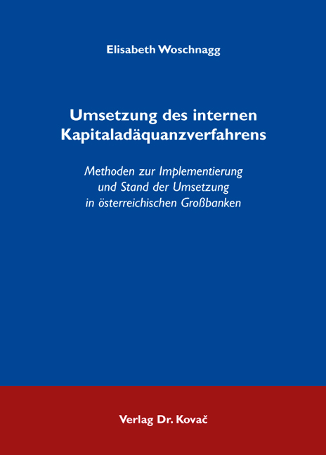 Cover: Umsetzung des internen Kapitaladäquanzverfahrens
