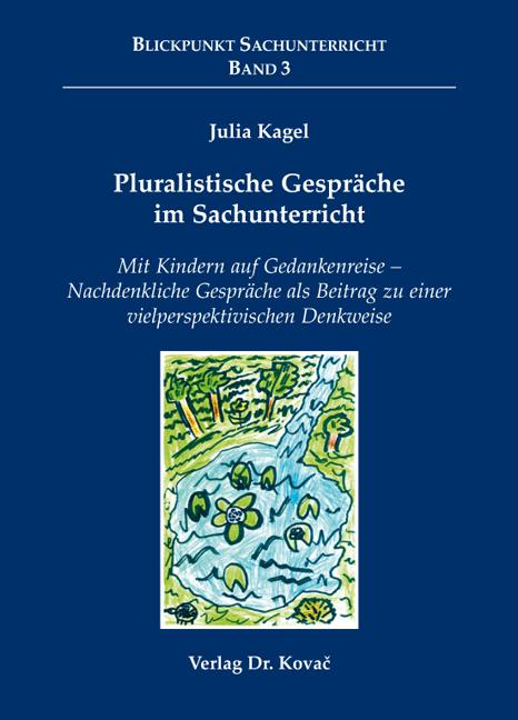 Cover: Pluralistische Gespräche im Sachunterricht