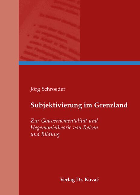 Cover: Subjektivierung im Grenzland