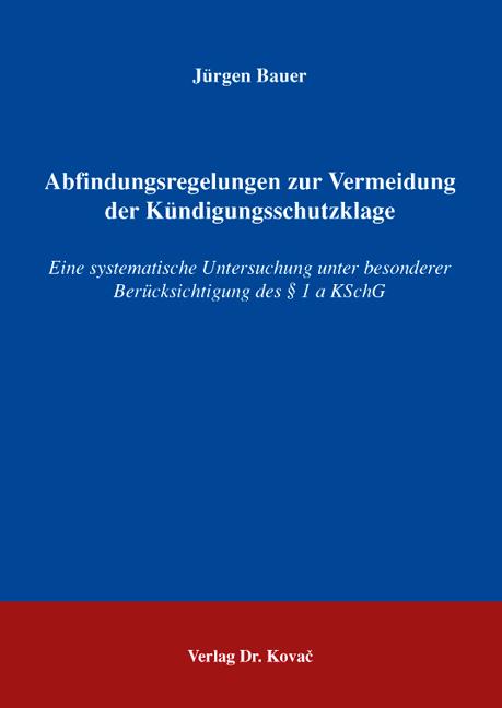 Cover: Abfindungsregelungen zur Vermeidung der Kündigungsschutzklage