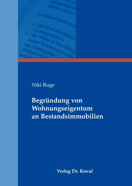 Cover: Begründung von Wohnungseigentum an Bestandsimmobilien