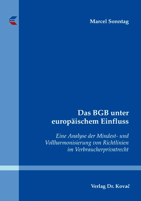 Cover: Das BGB unter europäischem Einfluss