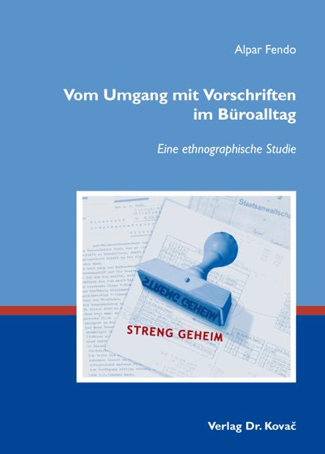 Cover: Vom Umgang mit Vorschriften im Büroalltag