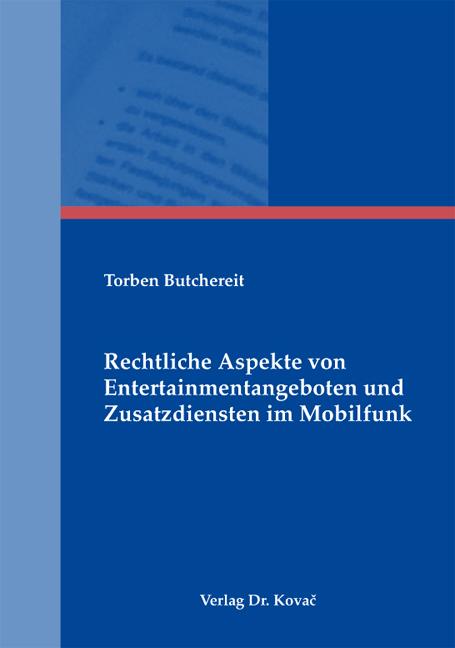 Cover: Rechtliche Aspekte von Entertainmentangeboten und Zusatzdiensten im Mobilfunk