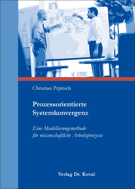 Cover: Prozessorientierte Systemkonvergenz