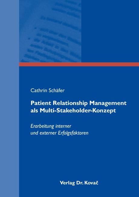Cover: Patient Relationship Management als Multi-Stakeholder-Konzept