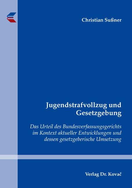 Cover: Jugendstrafvollzug und Gesetzgebung