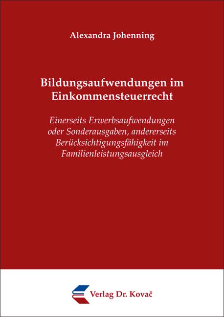 Cover: Bildungsaufwendungen im Einkommensteuerrecht