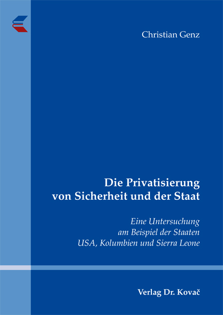 Cover: Die Privatisierung von Sicherheit und der Staat