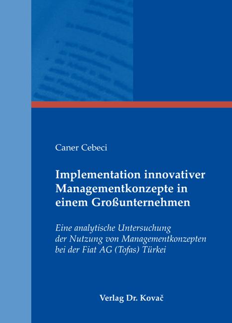Cover: Implementation innovativer Managementkonzepte in einem Großunternehmen