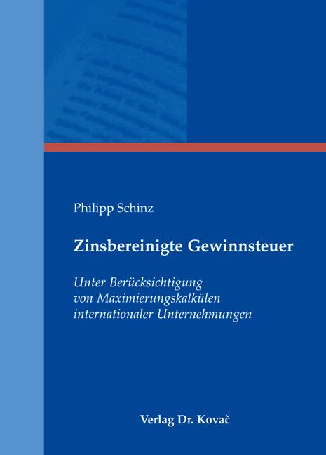 Cover: Zinsbereinigte Gewinnsteuer