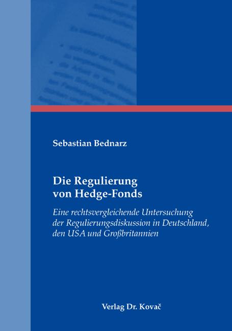 Cover: Die Regulierung von Hedge-Fonds