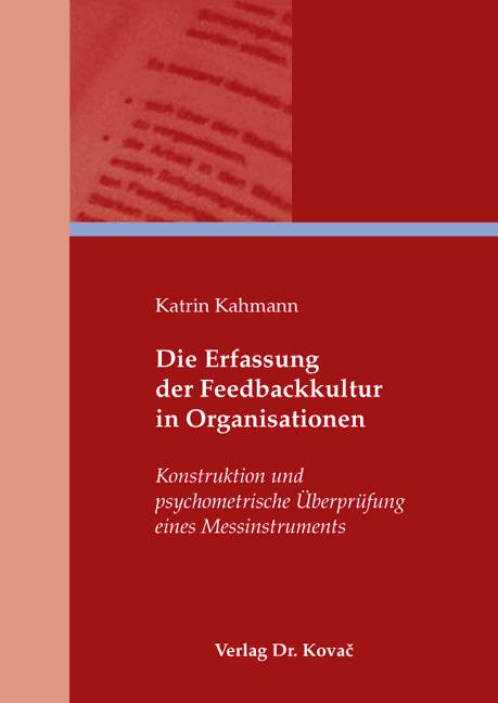 Cover: Die Erfassung der Feedbackkultur in Organisationen