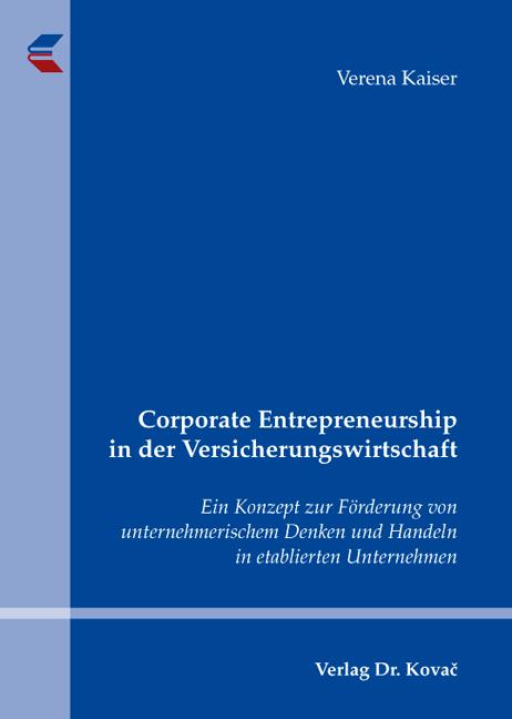 Cover: Corporate Entrepreneurship in der Versicherungswirtschaft