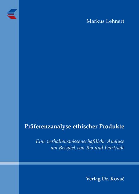 Cover: Präferenzanalyse ethischer Produkte
