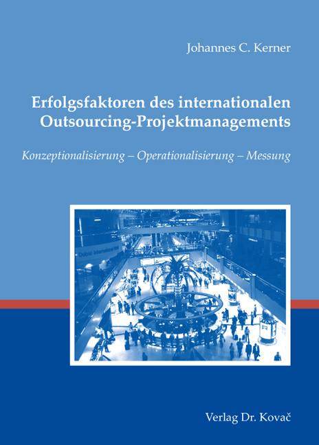Cover: Erfolgsfaktoren des internationalen Outsourcing-Projektmanagements