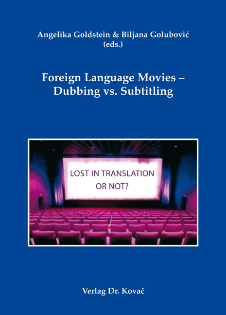 Cover: Foreign Language Movies – Dubbing vs. Subtitling