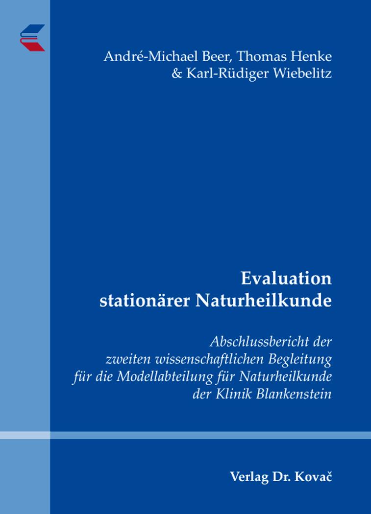 Cover: Evaluation stationärer Naturheilkunde