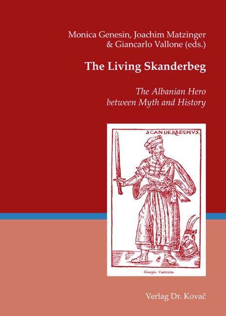 Cover: The Living Skanderbeg