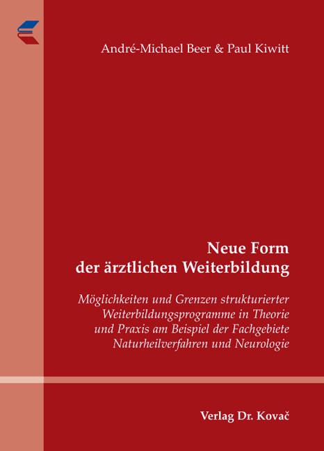 Cover: Neue Form der ärztlichen Weiterbildung