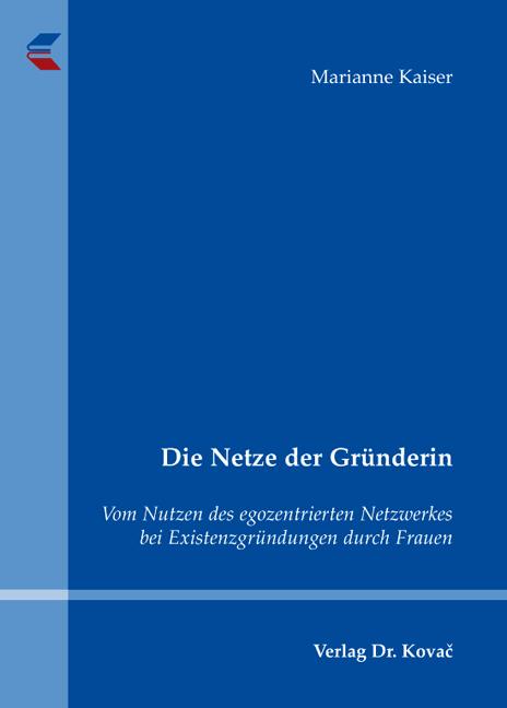 Cover: Die Netze der Gründerin