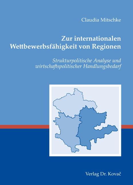 Cover: Zur internationalen Wettbewerbsfähigkeit von Regionen