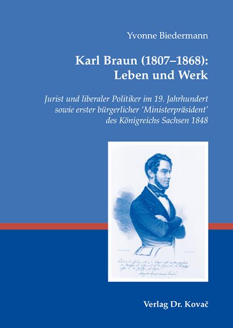 Cover: Karl Braun (1807–1868): LebenundWerk