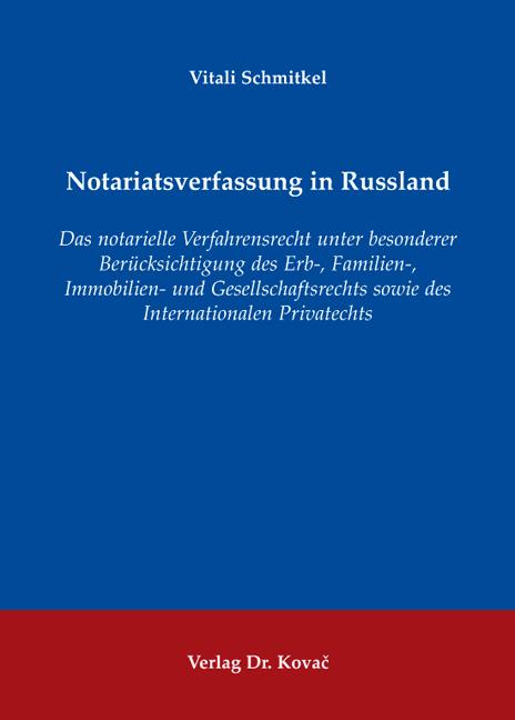 Cover: Notariatsverfassung in Russland