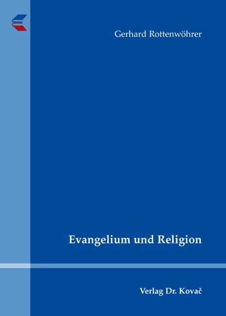 Cover: Evangelium und Religion