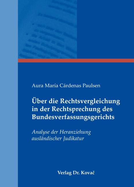Cover: Über die Rechtsvergleichung in der Rechtsprechung des Bundesverfassungsgerichts